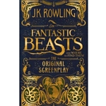 FANTASTIC BEAST AND WHERE TO FIND THEM: ORIGINAL SCREENPLAY