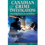 CANADIAN CRIME INVESTIGATIONS HUNTING DOWN SERIAL KILLERS