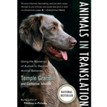ANIMALS IN TRANSLATION: USING THE MYSTERIES OF AUTISM TO DECODE ANIMAL BEHAVIOR (SKU: ANIT1442)