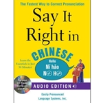 SAY IT RIGHT IN CHINESE - AUDIO EDITION