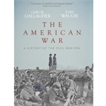 AMERICAN WAR: HISTORY OF THE CIVIL WAR ERA