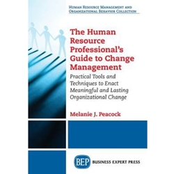 HUMAN RESOURCE PROFESSIONAL'S GUIDE TO CHANGE MANAGEMENT