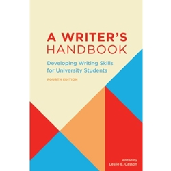 A WRITER'S HANDBOOK: DEVELOPING WRITING SKILLS FOR UNIVERSITY STUDENTS